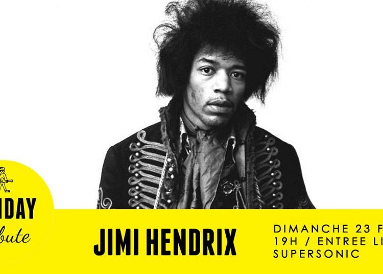 Sunday Tribute - Jimi Hendrix à Paris 12ème