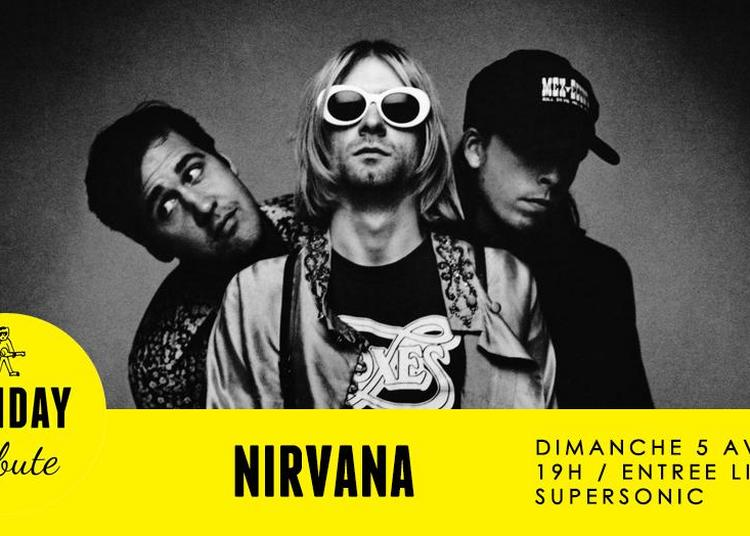 Sunday Tribute - Nirvana à Paris 12ème