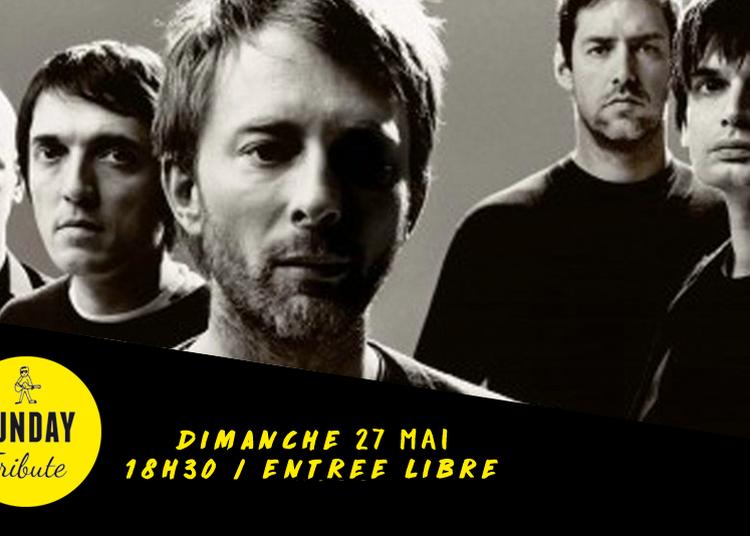 Sunday Tribute - Radiohead à Paris 12ème