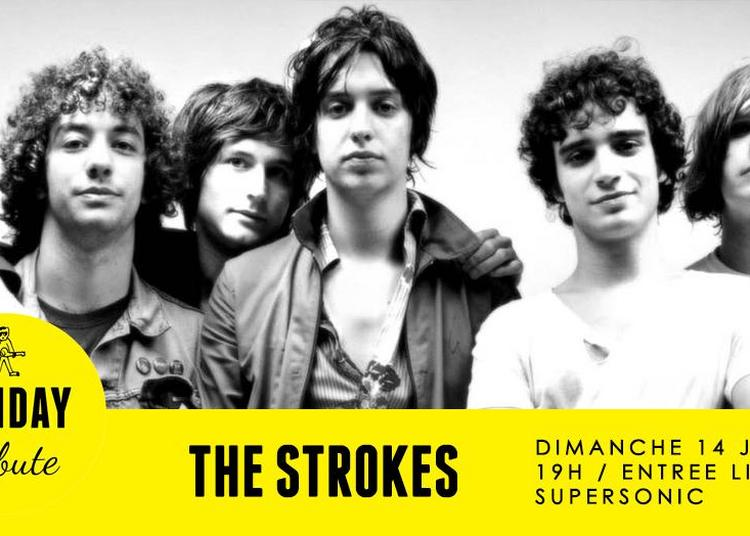 Sunday Tribute - The Strokes à Paris 12ème