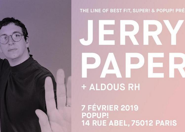 Super! - Jerry Paper + Aldous RH à Paris 12ème