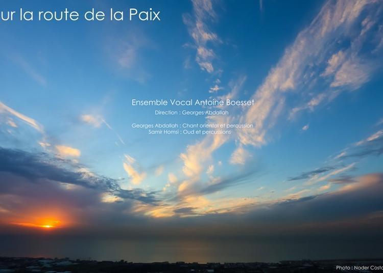 Sur La Route De La Paix Ensemble Vocal à Boursay