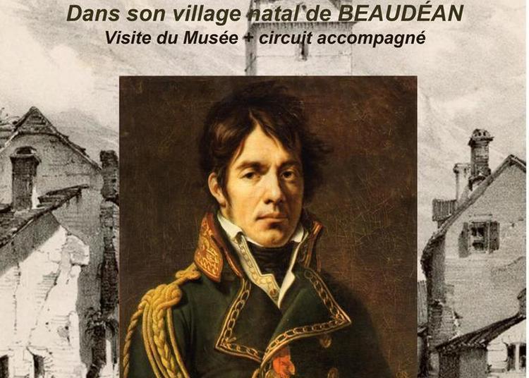 Sur Les Pas Du Baron Dominique-jean Larrey, Chirurgien De Légende Des Armées Napoléoniennes, Dans Son Village Natal De Beaudéan à Beaudean