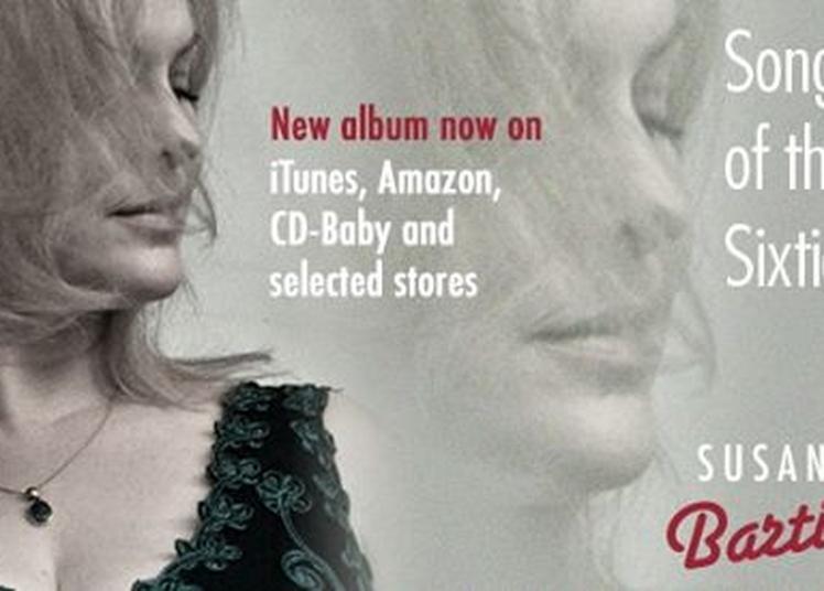 Susanna Bartilla Chante The Look Of Love, Songs Of The Sixties à Paris 5ème