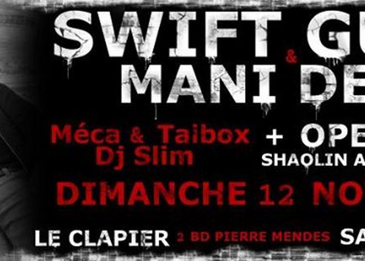 Swift Guad & Mani Deiz/concert/saintetienne Leclapier Openmic à Saint Etienne