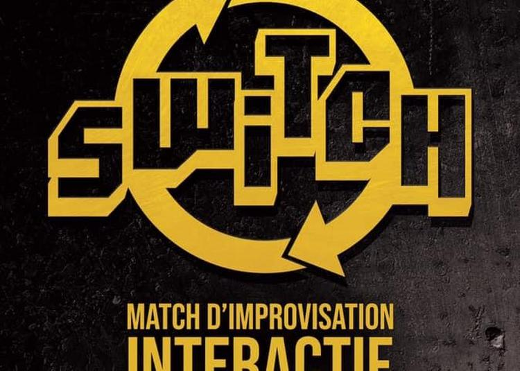 Switch (match D'improvisation Interactif) à Villeurbanne