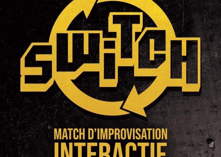 Switch (match D'improvisation Interactif) à Villeurbanne