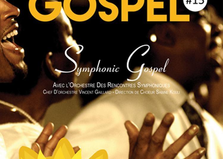 Symphonic Gospel - Festival Absolute Gospel à Lyon