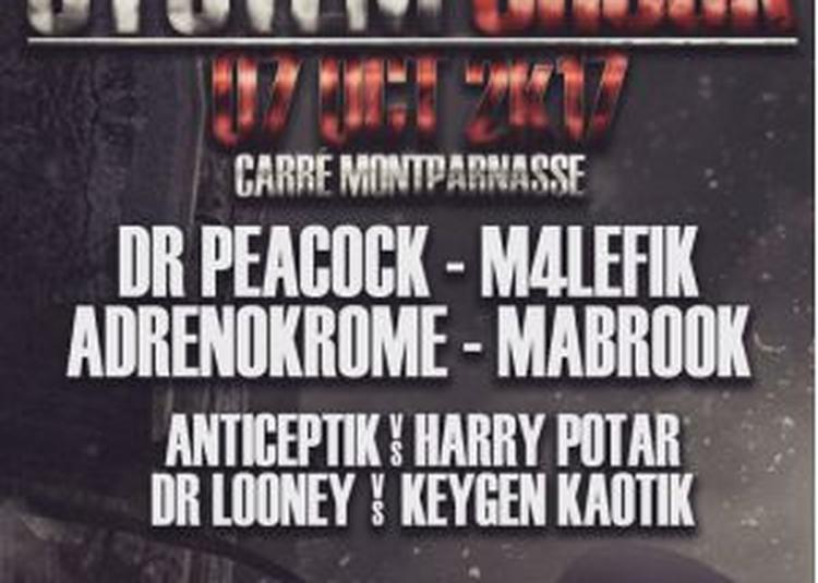 System Shock : Dr Peacock - M4lefik - Adrenokrome - Mabrook ... à Paris 15ème