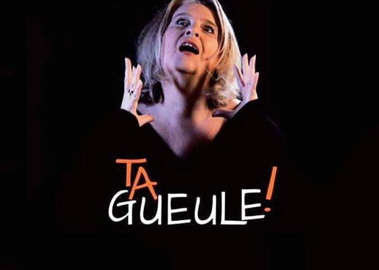Ta Gueule ! à Montpellier
