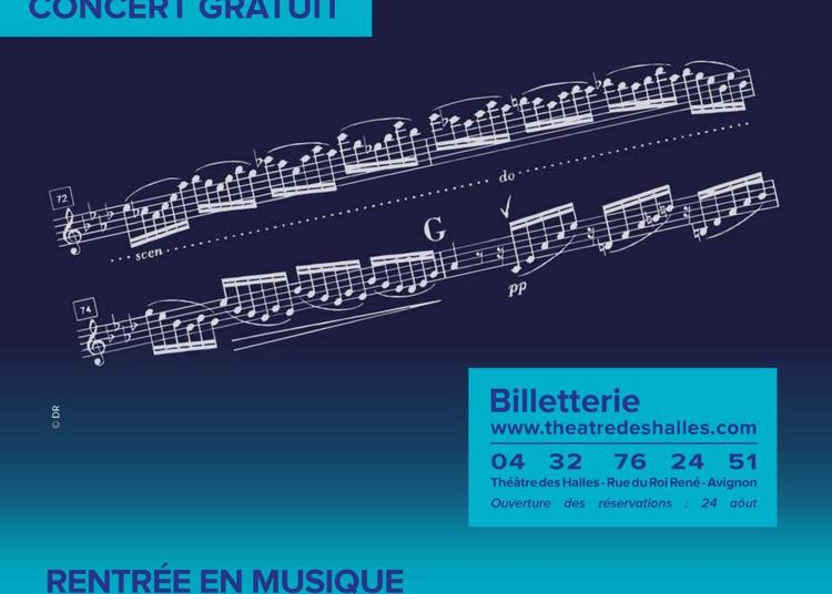 Talents symphoniques, Rentrée en musique à Avignon