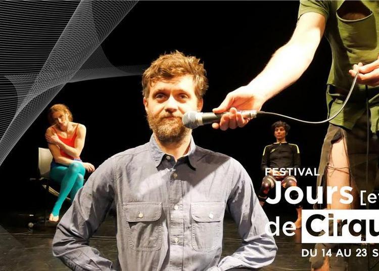 Talk Show - Festival jours [et nuits] de cirque(s) à Aix en Provence