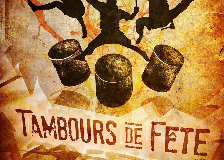 Tambours De Fete - 13ème Édition 2020