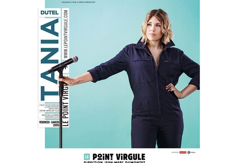 Tania Dutel au Point Virgule à Paris 4ème