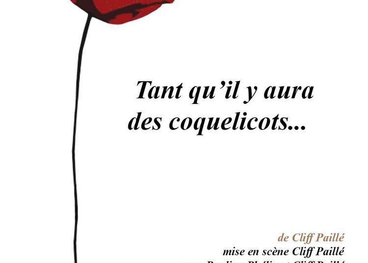 Tant Qu'il Y Aura Des Coquelicots... à Paris 4ème