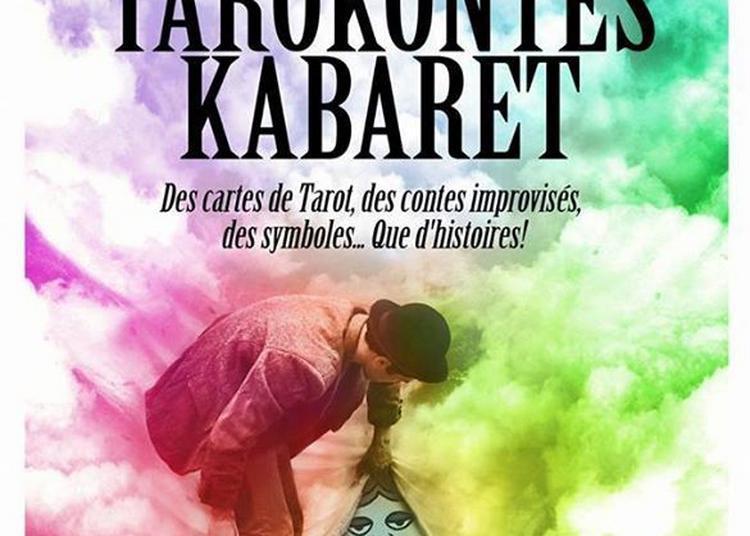 Tarokontes Cabaret à Marseille