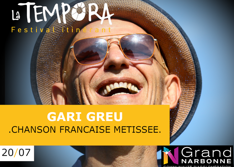 Tempora: Gari Grèu, Musique Solaire du Marseille Multiculturel à Saint Marcel sur Aude