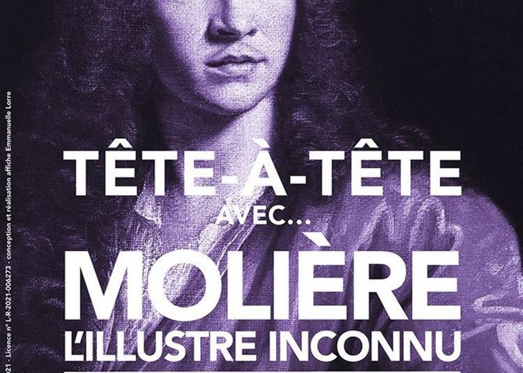 Tête-à-Tête Avec... Molière (L'Illustre Inconnu) à Nice