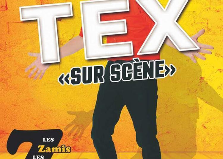 Tex Sur Scene à Feytiat