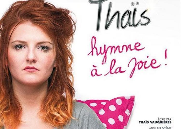 Thaïs Dans Hymne à La Joie ! à Paris 2ème