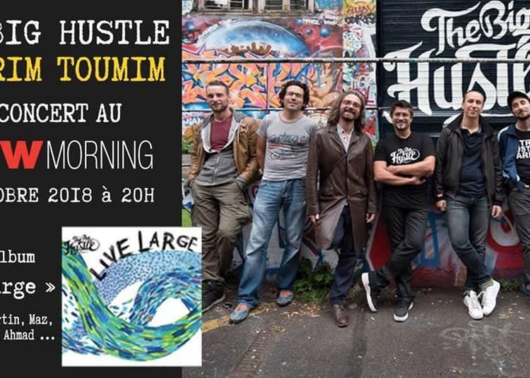 The Big Hustle + Ourim Toumim Release Party à Paris 10ème