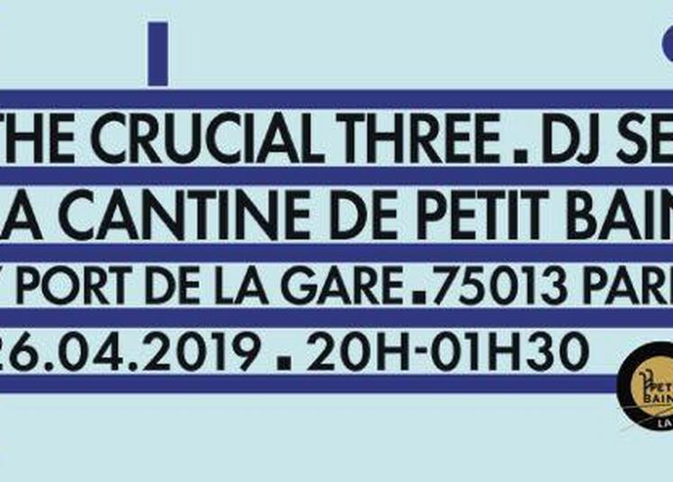 The Crucial Three Dj Set à Paris 13ème