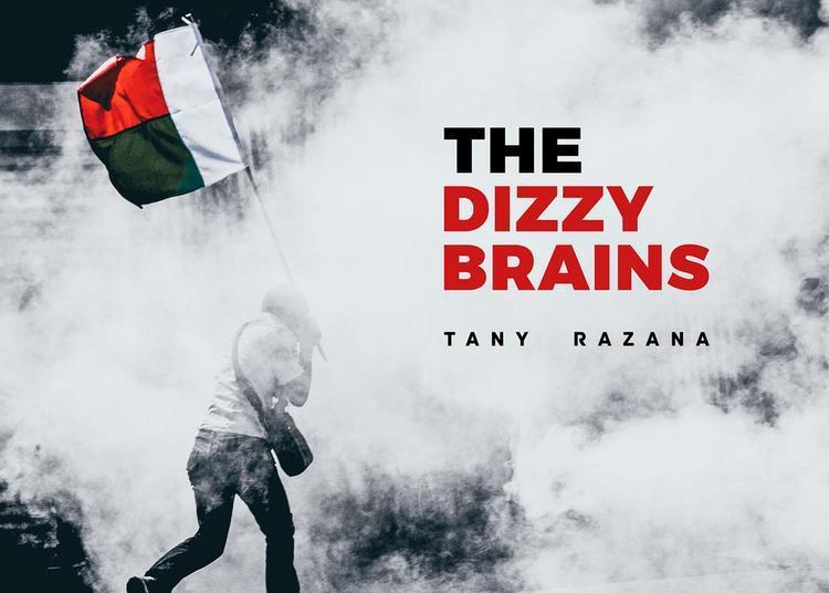 The Dizzy Brains - Nouvel Album «tany Razana » à Narbonne