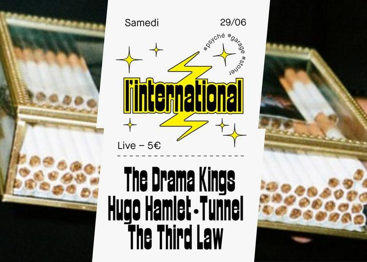 The Drama Kings - Hugo Hamlet - Tunnel - The Third Law à L'Inter à Paris 11ème