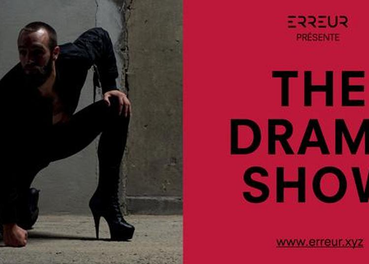 The Drama Show à Lille