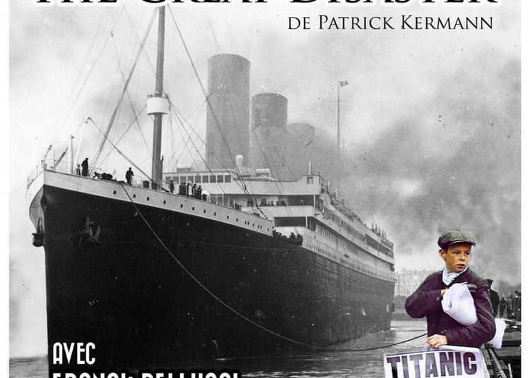 The Great Disaster de Patrick Kermann à La Chapelle saint Mesmin