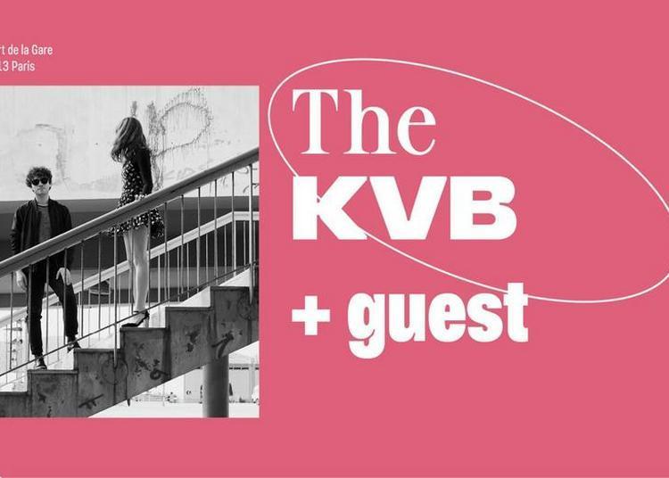 The KVB + Guest à Paris 13ème