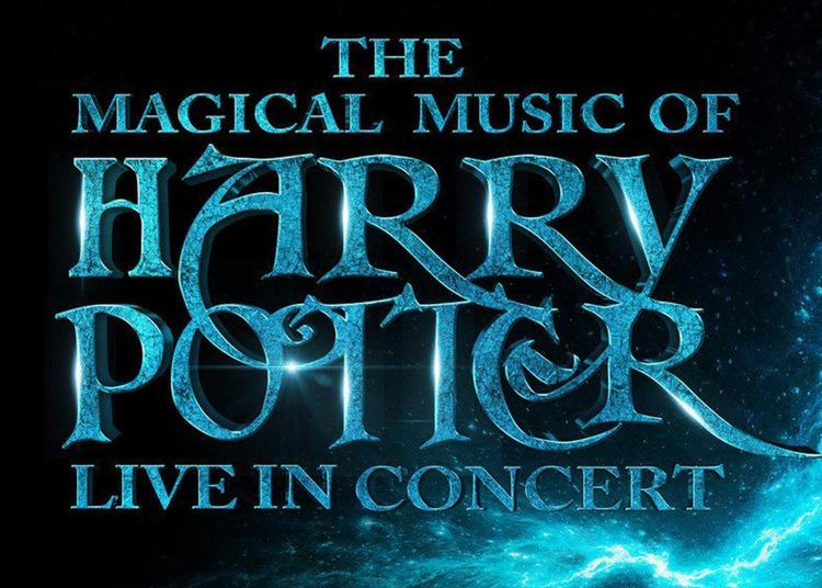 The Magical Music Of Harry Potter à Montpellier