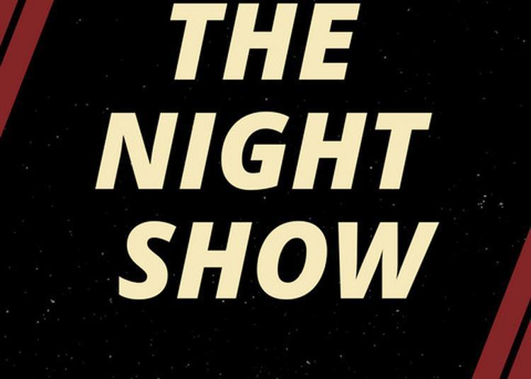 The Night Show à Bordeaux