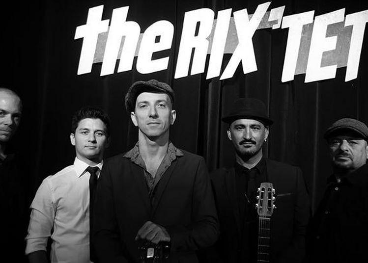 The Rix'Tet - Swing Party à Pessac