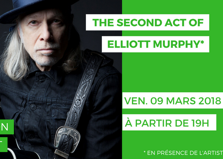 The Second Act Of Elliott Murphy - Projection Et Concert à Paris 16ème