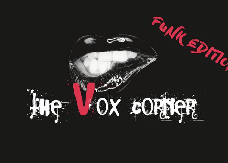 The Vox Corner Party #2 - Funk Edition à Pessac