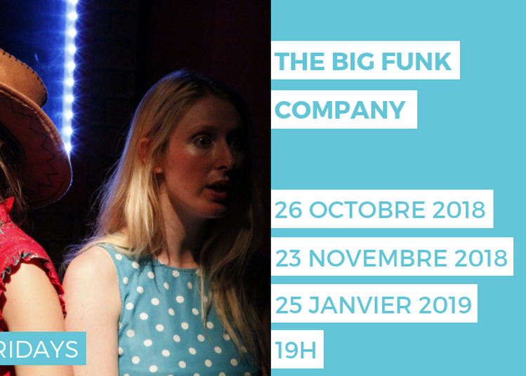 Theater Fridays - The Big Funk Company à Paris 16ème
