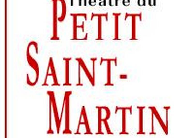 Th tre dans le 10 me et la porte saint martin - Petit theatre de la porte saint martin ...