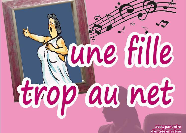 Une fille trop au net à Saint Ferreol d'Auroure