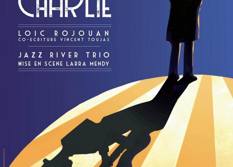 Bonsoir Charlie à Bordeaux