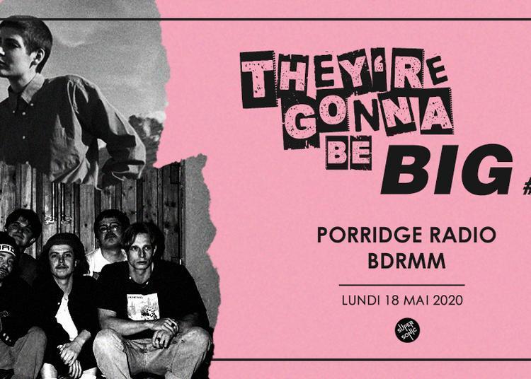 They'Re Gonna Be Big #1 - Porridge Radio - BDRMM à Paris 12ème