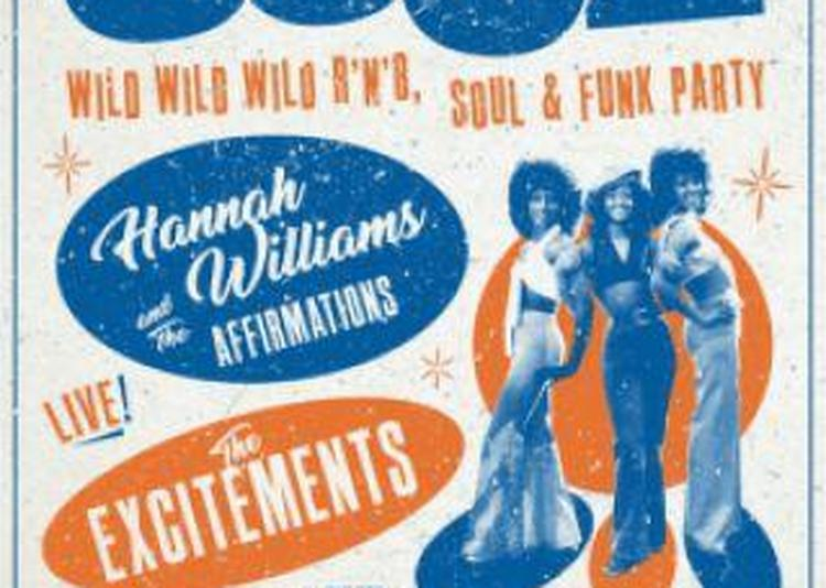 This Is Soul!The Excitements+Hannah Williams&The Affirmations+DJ à Audincourt