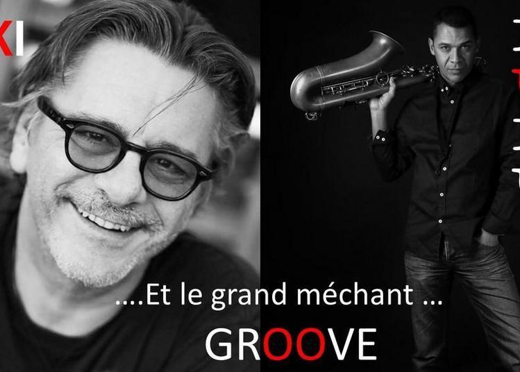 Sax Street - Kiki Lulu...et Le Grand Mechant Groove.... à Nimes