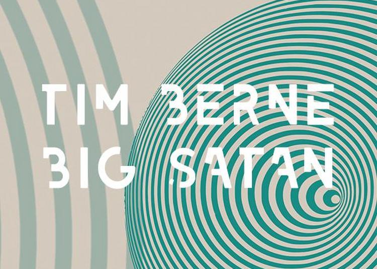 Tim Berne - Big Satan à Toulouse