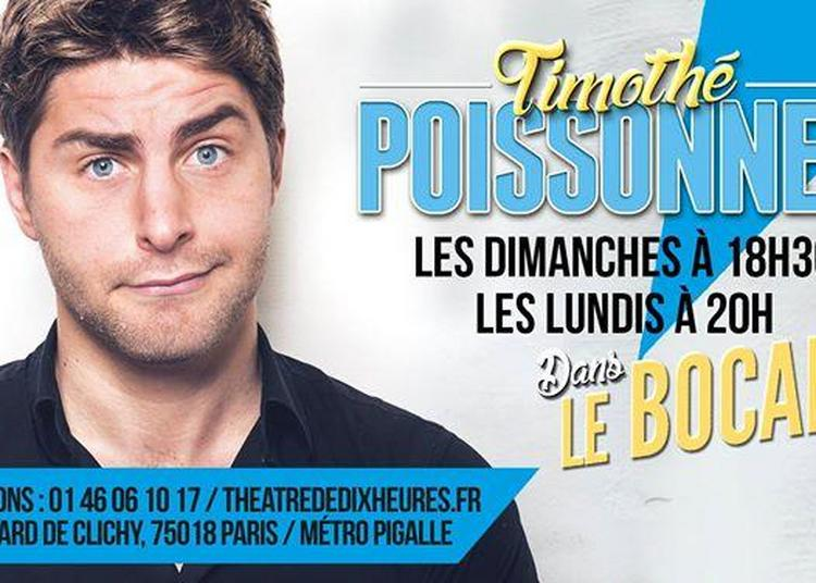 Timothé Poissonnet Dans le Bocal à Paris 18ème