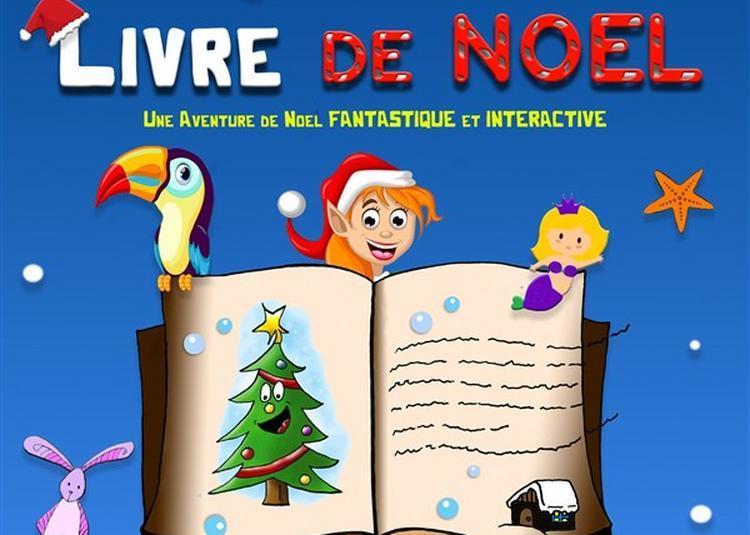 Tinta Et Le Livre De Noël à Marseille