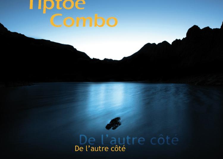 Tiptoe Combo à Luynes