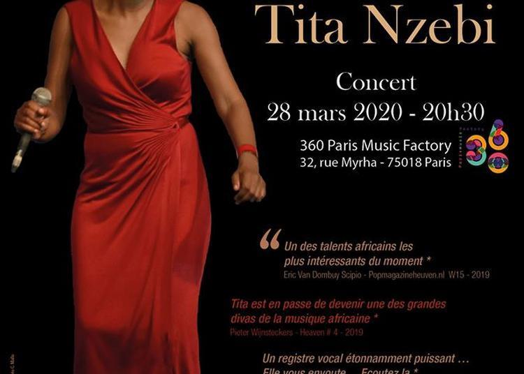 Tita Nzebi en Concert au 360 Paris Music Factory à Paris 18ème