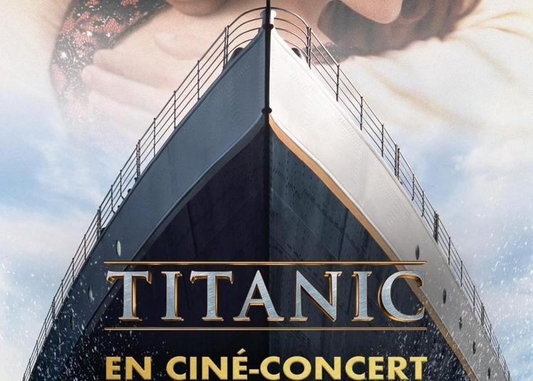 Titanic En Cine-concert à Lille
