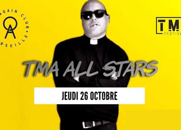 Tma All Stars - After Officel De La Fête Au Village à Marseille